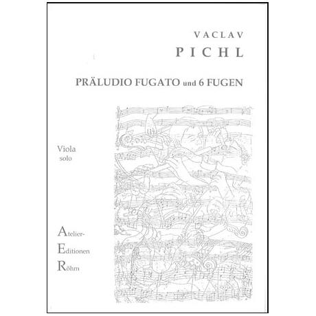 Pichl, V.: Präludio Fugato und 6 Fugen für Violine solo