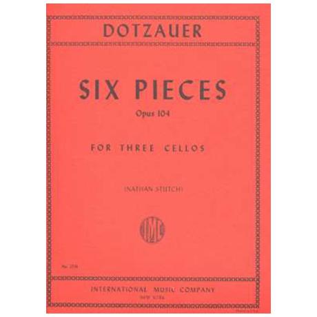 Dotzauer, J. J. F.: Sechs Stücke Op. 104