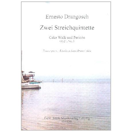Drangosch, E.: 2 Streichquintette Op. 21/3