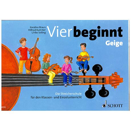 Braun, K.: Vier beginnt: Violine