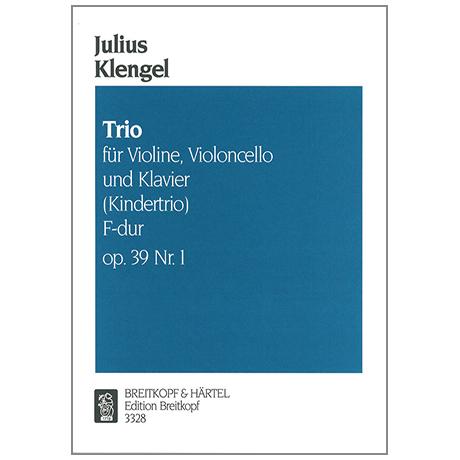 Klengel, J.: Klaviertrio Op. 39/1 F-Dur »Kindertrio«