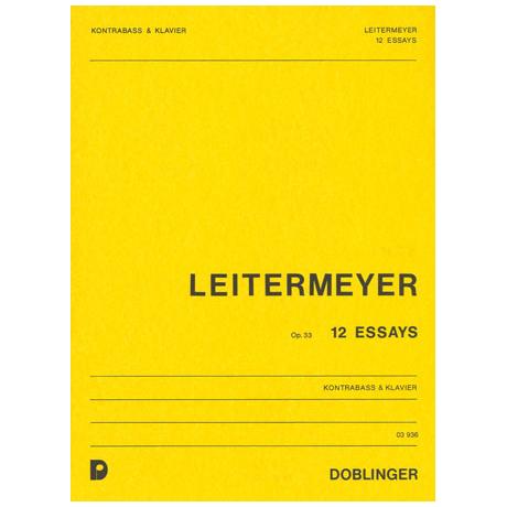 Leitermeyer, F.: 12 Essays Op. 33