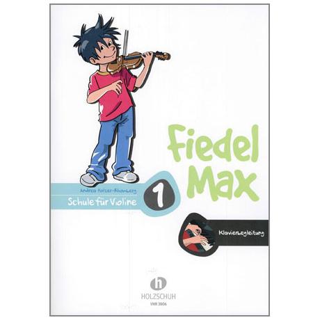 Holzer-Rhomberg, A.: Fiedel-Max für Violine Schule 1 – Klavierbegleitung