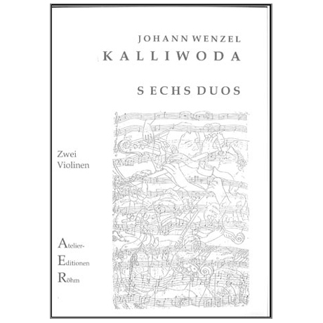 Kalliwoda, J. W.: 6 Duos für 2 Violinen