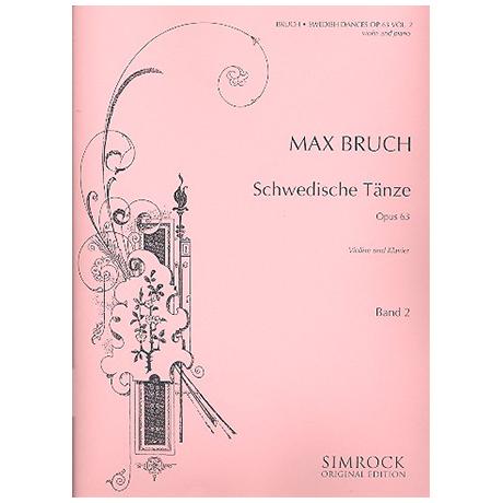 Bruch, M.: Schwedische Tänze Op. 63 Band 2 (Nr. 8-15)
