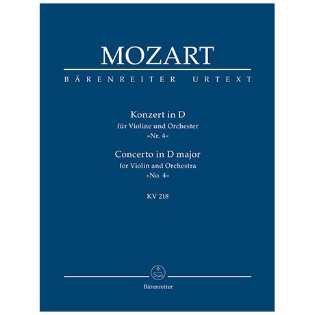 Mozart, W. A.: Konzert für Violine und Orchester Nr. 4 D-Dur KV 218