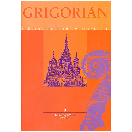 Grigorian, L.: Etüdenschule für Violoncello Band 3