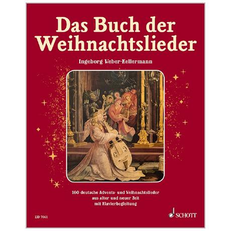 Das Buch der Weihnachtslieder – 160 Weihnachtslieder