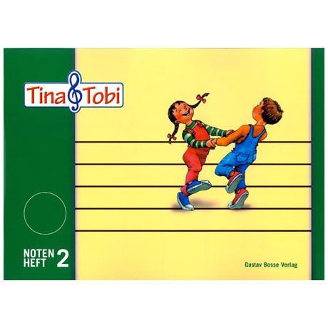Tina und Tobi : Notenheft 2