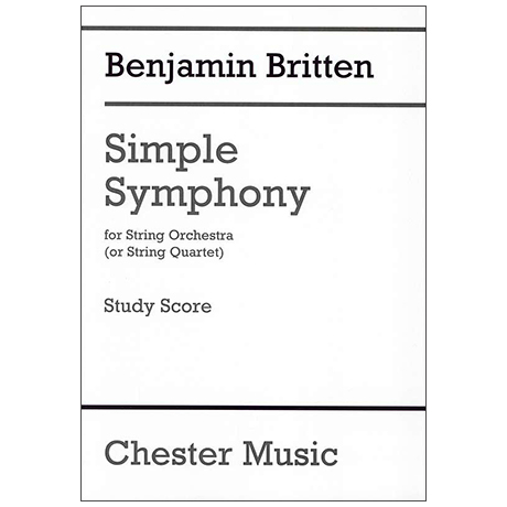 Britten, B.: Simple Symphony – Partitur