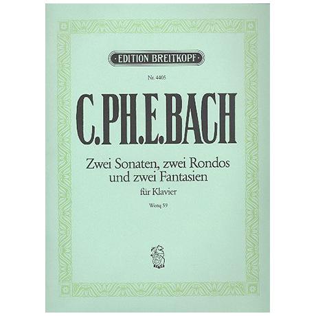 Bach, C. Ph. E.: Klaviersonaten und Freie Fantasien Wq 59