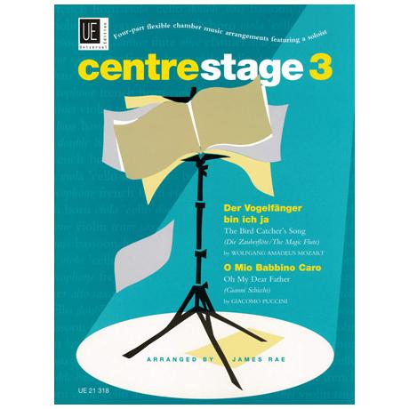 Centrestage 3: Mozart: Der Vogelfänger & Puccini: O mio babbino caro