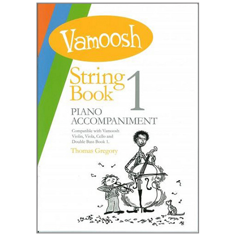 Gregory, T.: Vamoosh String Book 1 Piano Accompaniment