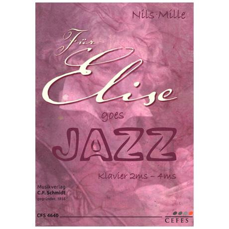 Mille, N.: Für Elise goes Jazz