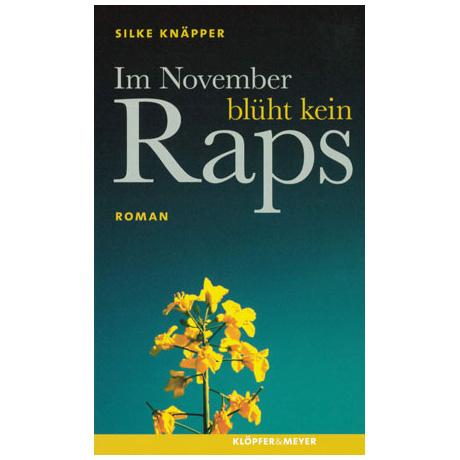 Knäpper, S.: Im November blüht kein Raps