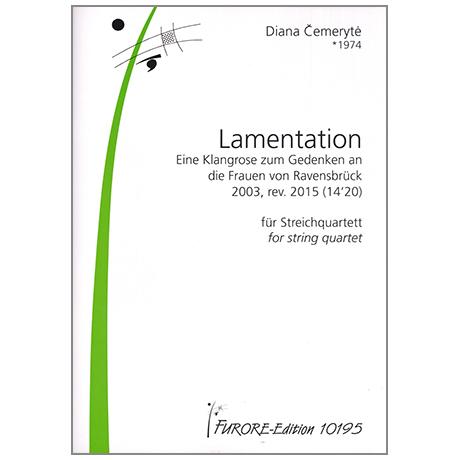 Čemerytė, D.: Lamentation – Eine Klangrose zum Gedenken an die Frauen in Ravensbrück