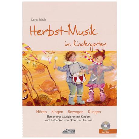 Schuh, K.: Herbst-Musik im Kindergarten