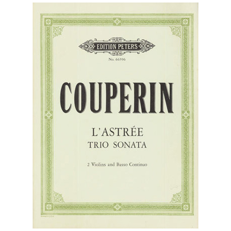 Couperin, F.: L'Astrée - Triosonate