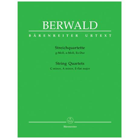 Berwald, F.: Streichquartette