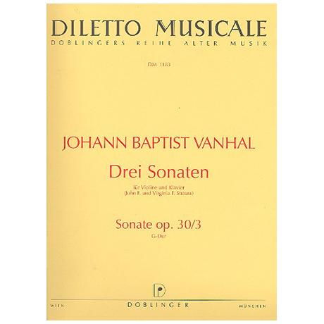 Vaňhal, J. B.: 3 Violinsonatas op. 30/3 G major