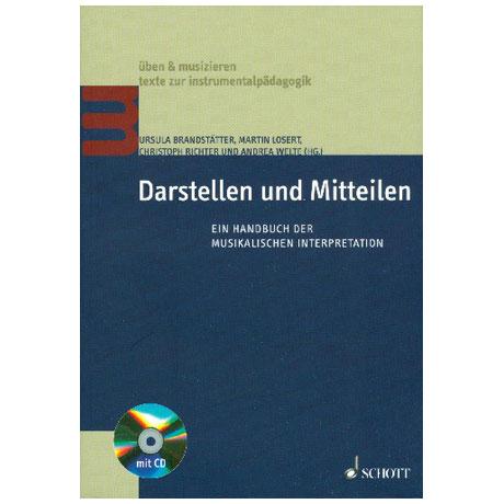 Brandstätter, U. / Losert, M. / Richter, C. / Welte, A.: Darstellen und Mitteilen (+CD)