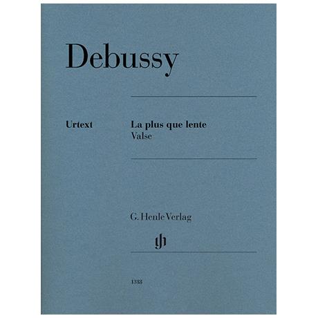 Debussy, C.: La plus que lente – Valse