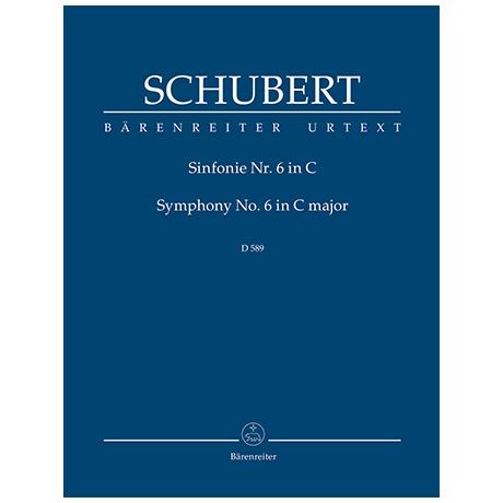 Schubert, F.: Sinfonie Nr. 6 D 589 C-Dur – Partitur