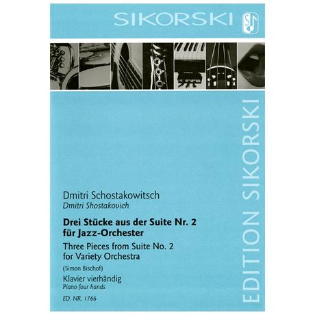 Shostakovich, D.: Drei Stücke aus der Suite Nr. 2 für Jazz-Orchester