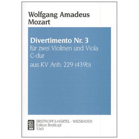 Mozart: Divertimento C-Dur Nr. 3 KV Anh. 229 (439b)