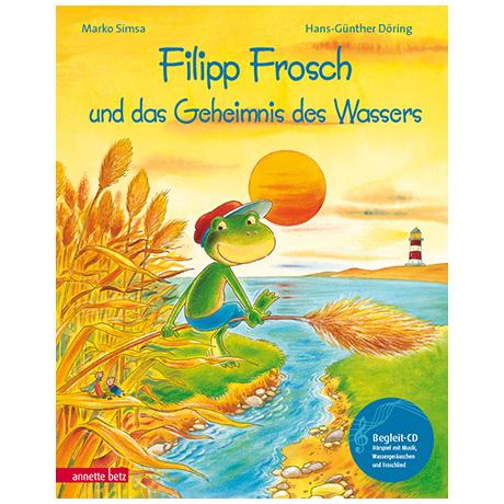 Simsa, M./Döring, H. G.: Filipp Frosch und das Geheimnis des Wassers (+Audio-CD)