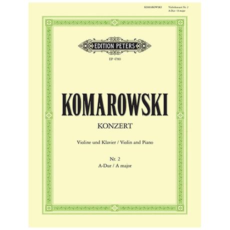 Komarowski, A.: Violinkonzert Nr. 2 A-Dur
