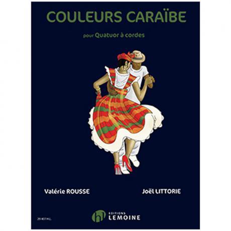 Rousse, V. / Littorie, J.: Couleurs Caraïbe