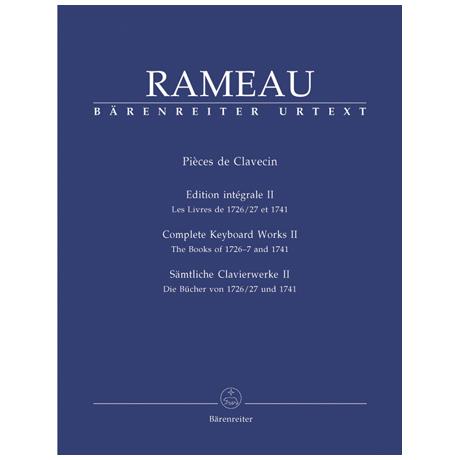 Rameau, J.: Sämtliche Clavierwerke Band II