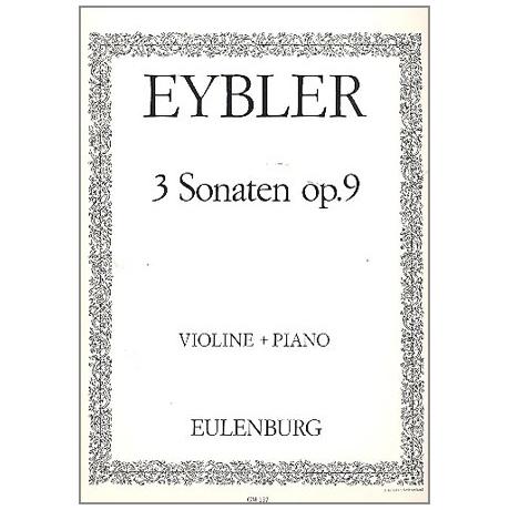 Eybler, J. L. v.: 3 Sonaten Op. 9