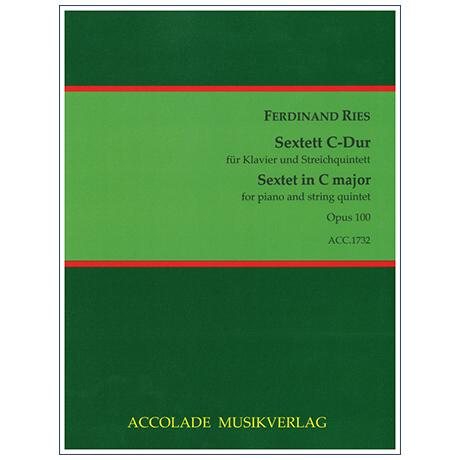 Ries, F.: Sextett Op. 100 C-Dur