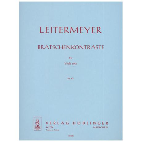 Leitermeyer, F.: Bratschenkontraste Op. 63