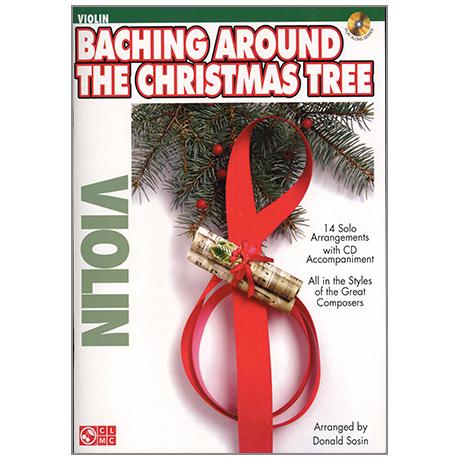 Baching Around The Christmas Tree for Violin (+CD)