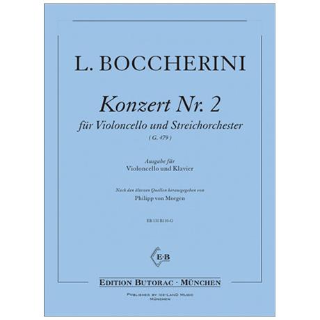 Boccherini, L.: Violoncellokonzert Nr. 2 G.479 D-Dur