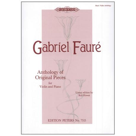 Fauré, G.: Ausgewählte Originalstücke