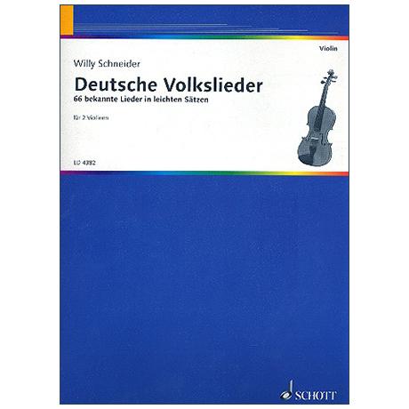 Schneider, W.: 66 Deutsche Volkslieder