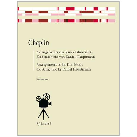Chaplin, Ch.: Chaplin – Filmmusik für Streichtrio