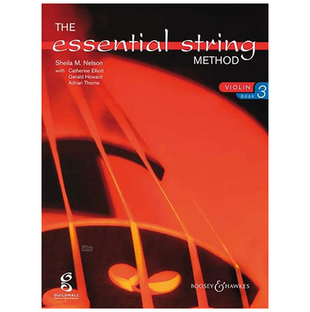 Nelson, S. M.: The Essential String Method Vol. 3 – Violin