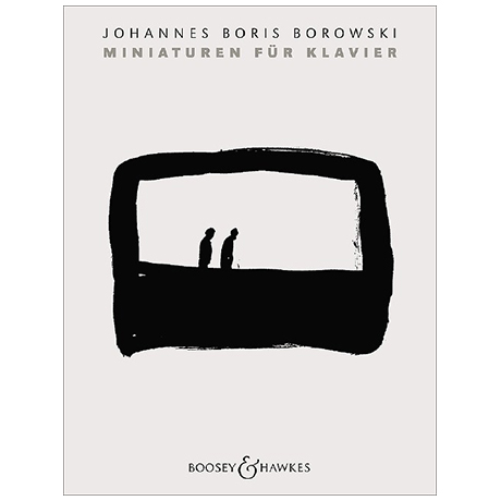Borowski, J. B.: Miniaturen (2015-17)
