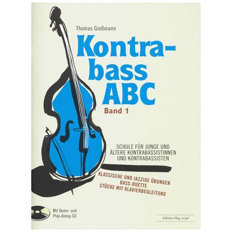 Großmann, T.: Kontrabass ABC Band 1 (+CD)
