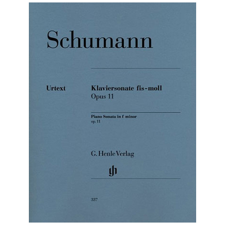Schumann, R.: Klaviersonate fis-Moll Op. 11