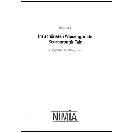 Jung, F.: Im schönsten Wiesengrunde/Scarborough Fair