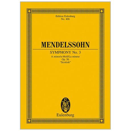 Mendelssohn Bartholdy, F.: Sinfonie Nr. 3 Op. 56 a-Moll »Schottische«