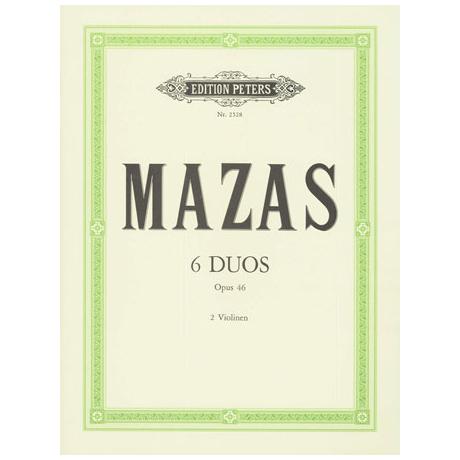 Mazas, J. F.: 6 Duos Op. 46