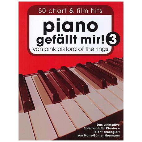 Piano gefällt mir! 50 Chart und Film Hits Band 3