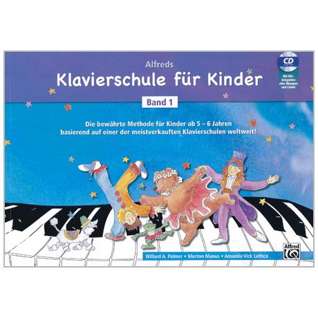 Alfreds Klavierschule für Kinder Band 1 (+CD)